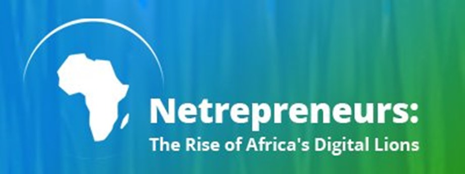 Netrepreneurs: The Rise of Africa's Digital Lion event will discuss challenges facing digital Africa