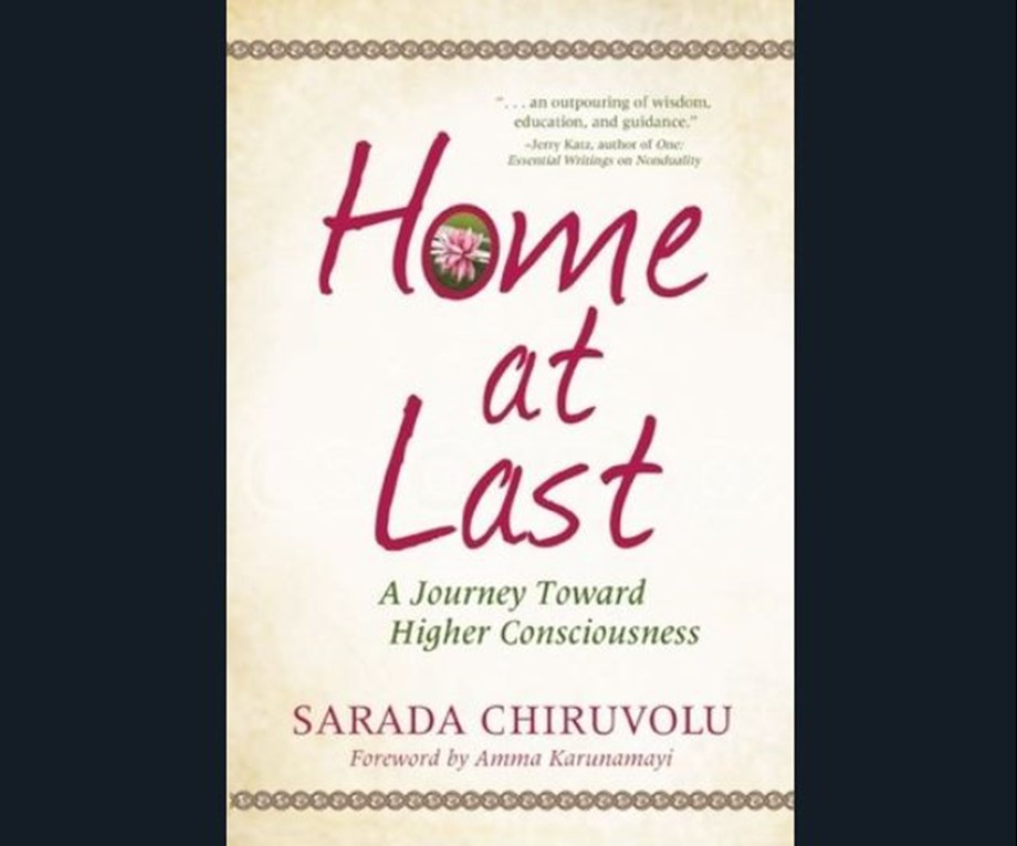 Home At Last: A Journey To Higher Consciousness, book by Sarada Chiruvolu