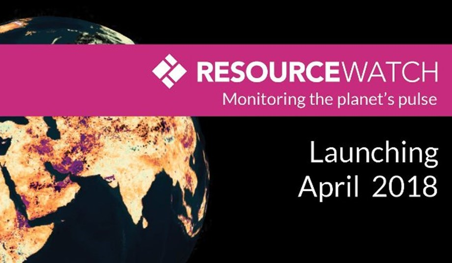 Resource Watch: Platform that provides trusted and timely data for a sustainable future
