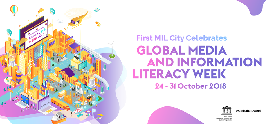 Global Media and Information Literacy (MIL) Week 2018 to take place from 24 to 31 October