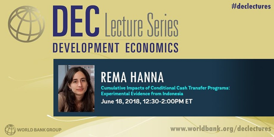 World Bank's DEC Lecture Series on Conditional cash transfer