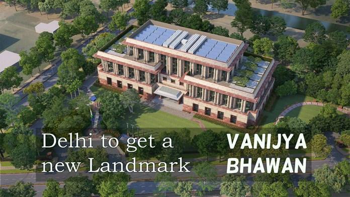 PM Modi to put foundation stone of Vanijya Bhawan