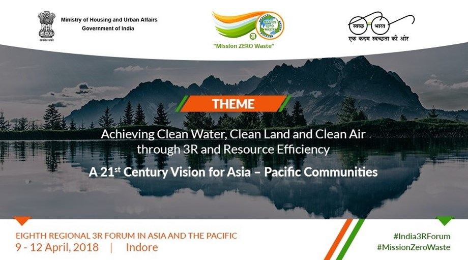 India to host 8th 3R Regional Forum in Asia and the Pacific in Indore