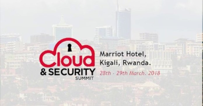 Cloud and Security Summit 2018 commences today in Rwanda