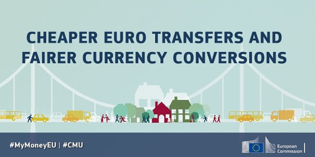 A better deal for consumers: Cheap euro transfers everywhere in the Union and fairer currency conversions