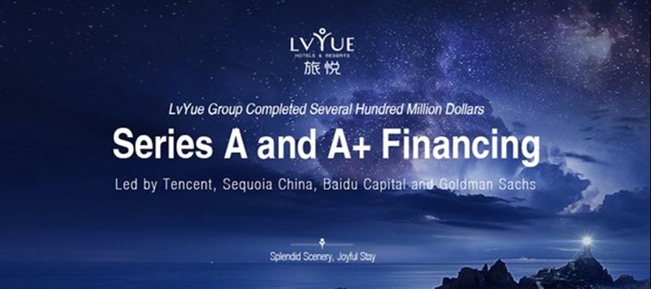 LvYue Group Completed Several Hundred Million Dollars in Series A and A+ Financing Led by Tencent, Sequoia China, Baidu Capital and Goldman Sachs
